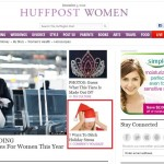 My article on the FRONT of Huffington Post Women (12/5/12)
